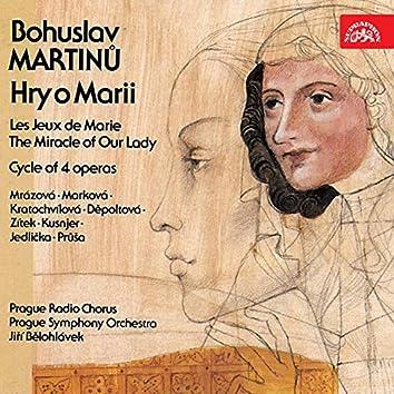Martinů: Les Jeux de Marie, Cycle of 4 Operas