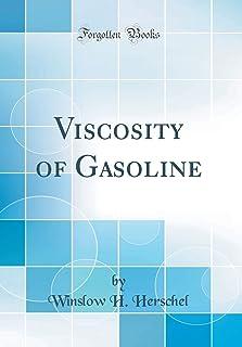Viscosity of Gasoline (Classic Reprint)
