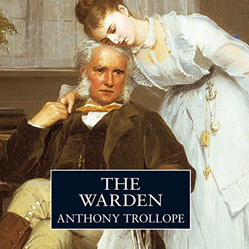 The Warden: Timothy West Version  Audiolibri