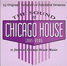 Sound of Chicago House 1985-2006