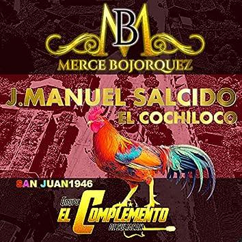 """Manuel Salcido """"El Cochi Loco"""" (Version Dueto)"""