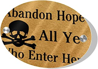 WJJSXKA 5.5x7.5 Inch MDF Other Door Sign Exit Door Sign Abandon Hope All Ye Who Enter Here Skull Oval Gym Door Sign for Door Business Porch Home Indoor Decor