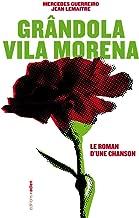 Grândola Vila Morena : Le roman d'une chanson