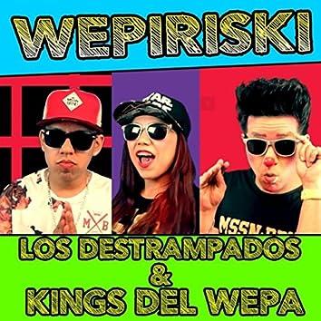 Wepiriski (feat. Kings del Wepa)