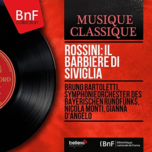 Bruno Bartoletti, Symphonieorchester des Bayerischen Rundfunks, Nicola Monti, Gianna D'Angelo