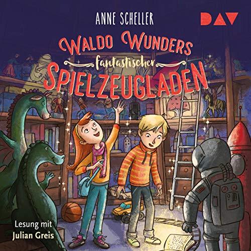 Waldo Wunders fantastischer Spielzeugladen cover art