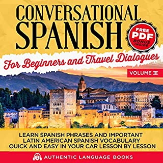 Conversational Spanish For Beginners And Travel Dialogues, Volume III audiobook cover art
