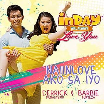 Naiinlove Ako Sa Iyo (Inday Will Always Love You Theme Song)