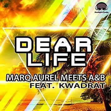 Dear Life (feat. Kwadrat)