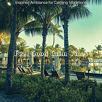 Inspired Ambiance for Calming Vibrations