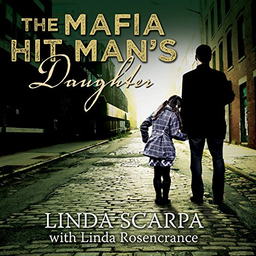 The Mafia Hit Man's Daughter audiobook cover art