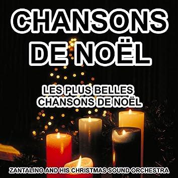 Chansons de Noël - Les plus belles chansons de Noël