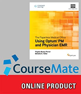 CourseMate for Optum/Ferrari/Heller's The Paperless Medical Office: Using Optum PM and Physician EMR, 1st Edition