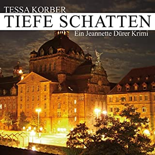 Tiefe Schatten. Ein Jeannette Dürer Krimi Titelbild