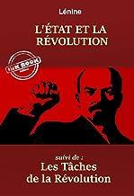 L'État et la Révolution – suivi de : Les tâches de la Révolution. [Nouv. éd. entièrement revue et corrigée].