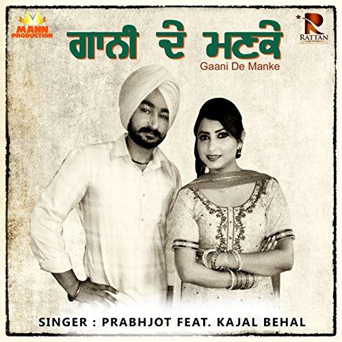 Gaani De Manke (feat. Kajal Behal)