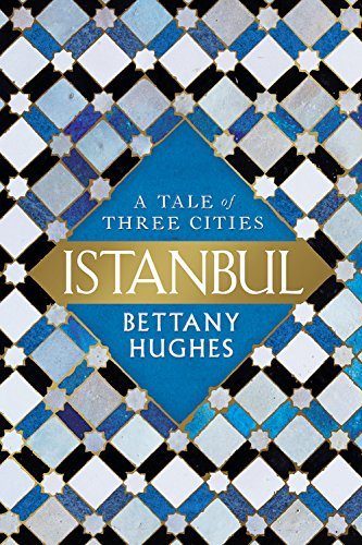 Image of Istanbul: A Tale of Three Cities