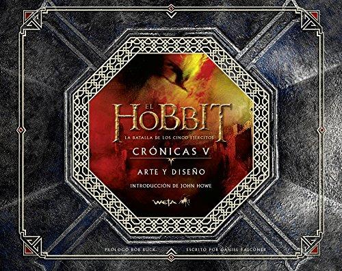 El Hobbit. La Batalla de los Cinco Ejércitos. Crónicas V. Arte y diseño (Biblioteca J. R. R. Tolkien)