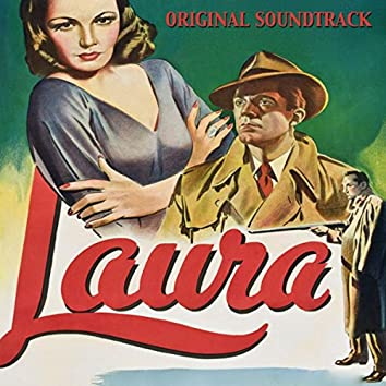 """Main Theme / The Café / Theatre Lobby / Night / The Portrait / Apartment House / The Party / Waldo / End Title (Original Soundtrack from """"Laura"""")"""
