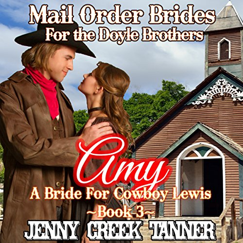 Amy: A Bride for Cowboy Lewis audiobook cover art