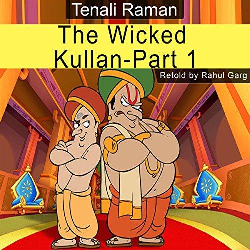 The Wicked Kullan, Part 1 audiobook cover art