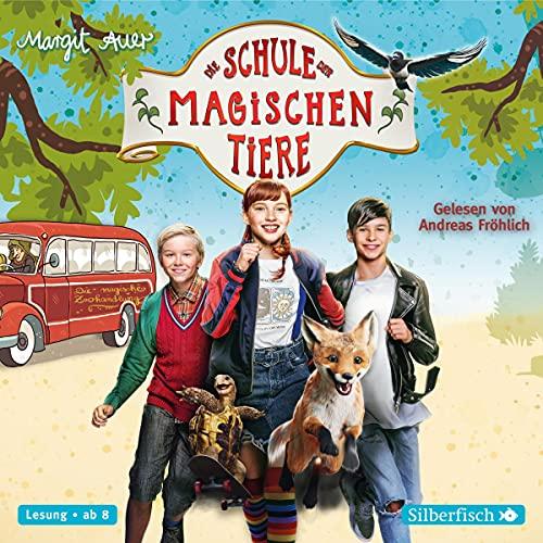 Die Schule der magischen Tiere. Das Hörbuch zum Film