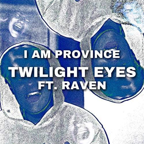 I AM PROVINCE feat. Raven