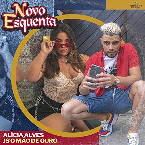 Alicia Alves & JS o Mão de Ouro