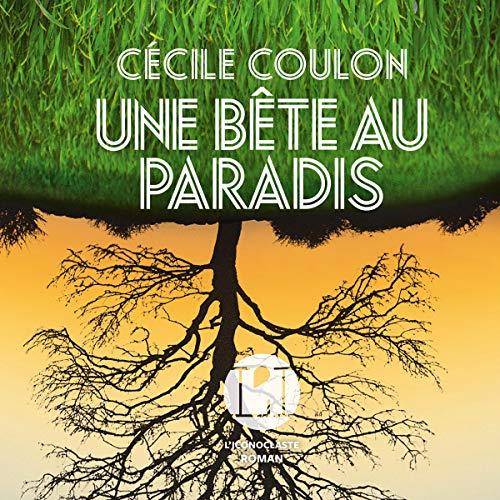 Une bête au paradis audiobook cover art