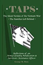 TAPS: The Silent Victims of the Vietnam War: The Families Left Behind