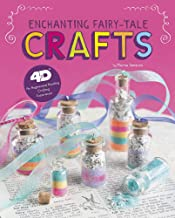 Enchanting Fairy-Tale Crafts: 4D An Augmented Reading Crafts Experience (Next Chapter Crafts 4D)