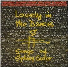 Lovely in the Dances: Songs of Sydney Carter