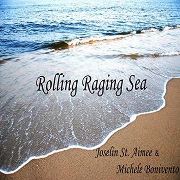 Rolling Raging Sea