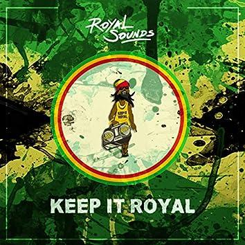 Keep It Royal