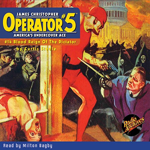 Operator #5 V14: Blood Reign of the Dictator audiobook cover art