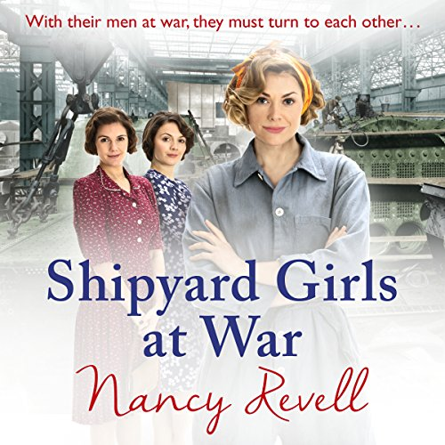 Shipyard Girls at War audiobook cover art