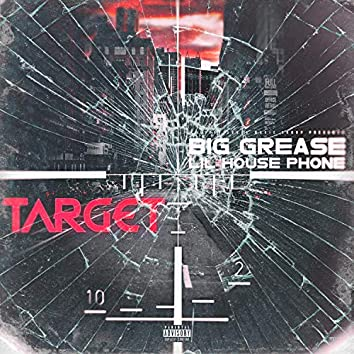 Target (feat. Lil House Phone)