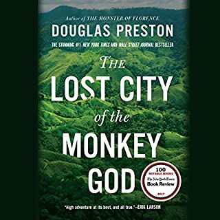 The Lost City of the Monkey God     A True Story              Written by:                                                                                                                                 Douglas Preston                               Narrated by:                                                                                                                                 Bill Mumy                      Length: 10 hrs and 29 mins     35 ratings     Overall 4.3