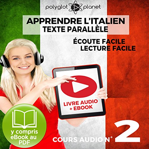 Apprendre l'Italien - Écoute Facile - Lecture Facile: Texte Parallèle Cours Audio, No. 2 [Learn Italian - Easy Listener - Easy Reader: Parallel Text Audio Course, No. 2] audiobook cover art