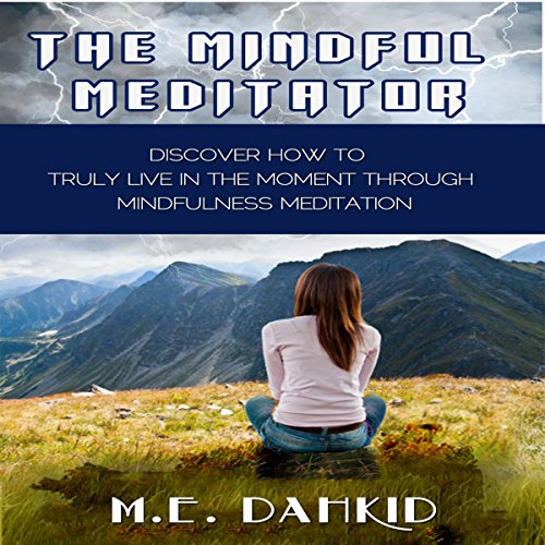 The Mindful Meditator audiobook cover art