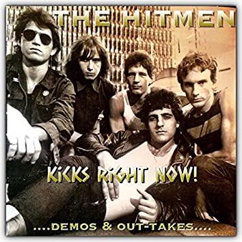 Kicks Right Now: Demos & Out-Takes