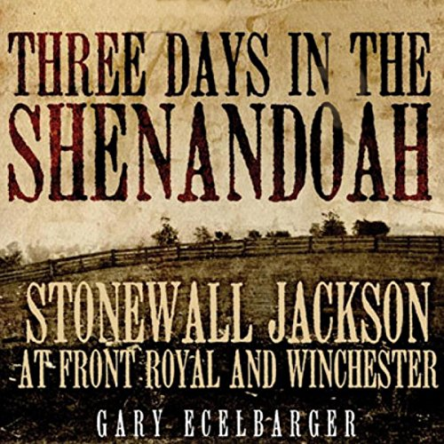 Three Days in the Shenandoah audiobook cover art