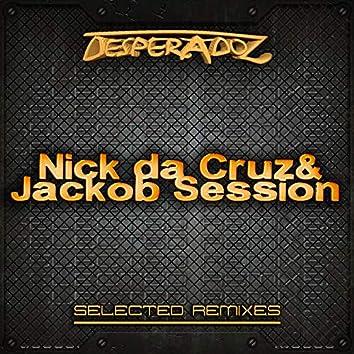 Selected Remixes by Nick da Cruz & Jackob Session