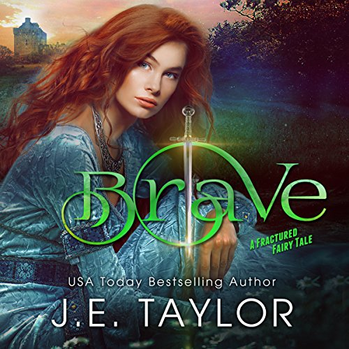 Brave: A Fractured Fairy Tale audiobook cover art