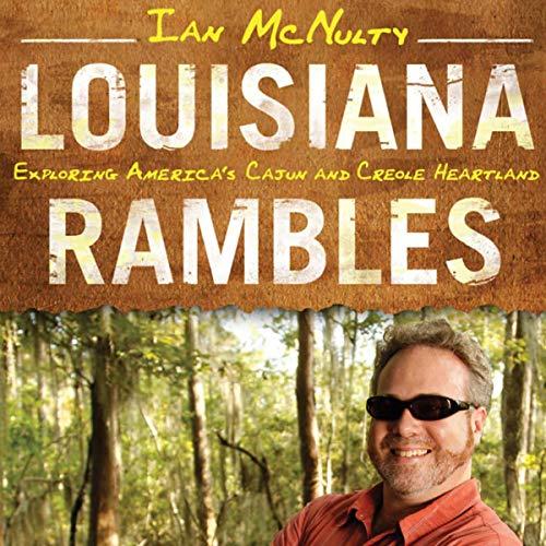 Louisiana Rambles Audiobook By Ian McNulty cover art