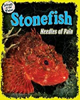 Stonefish: Needles of Pain (Afraid of the Water)