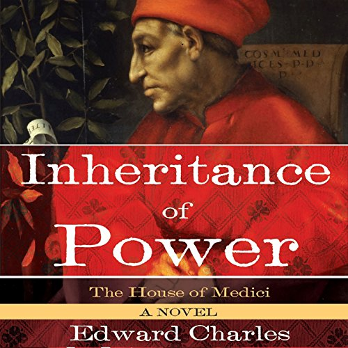 The House of Medici: Inheritance of Power audiobook cover art