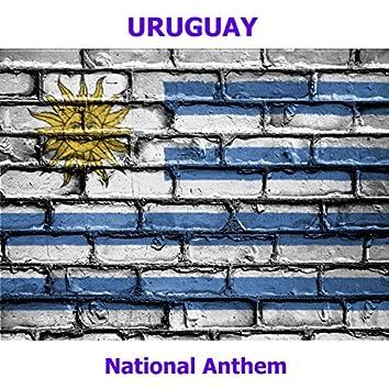 Uruguay - Himno Nacional - Orientales, la Patria o la Tumba - Uruguayan National Anthem