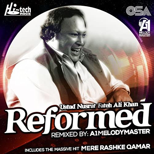 Ustad Nusrat Fateh Ali Khan feat. A1Melodymaster