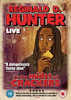 Reginald D Hunter - In The Midst Of Crackers